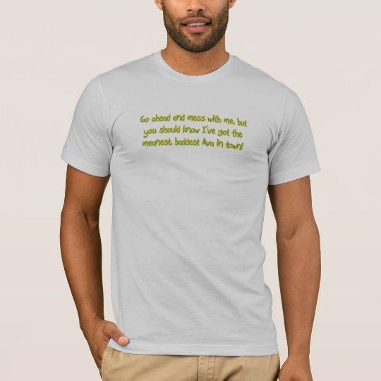 One Bad Ava T-Shirt