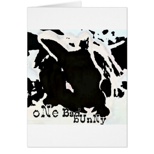 ONE BAD BUNNY CARD