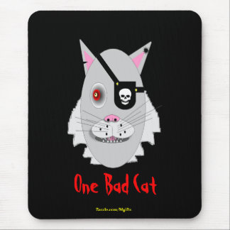 One Bad Cat Mouse Pad