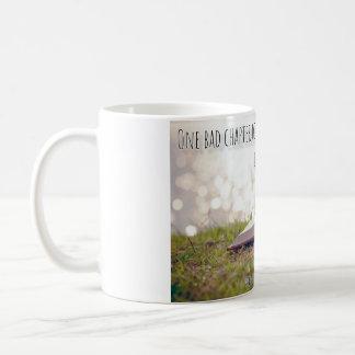 One bad chapter... coffee mug