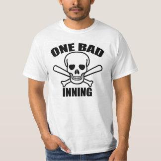 One Bad Inning Shirt