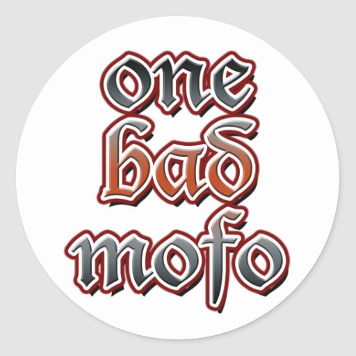 One Bad Mofo Stickers
