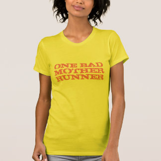 One Bad Mother Runner Pink T Shirt
