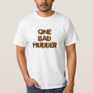 One Bad Mudder T-shirt