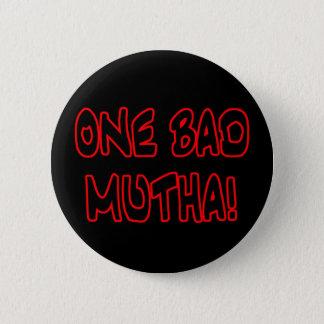 one bad mutha! button