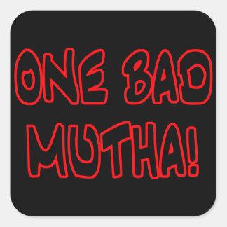 one bad mutha! square sticker