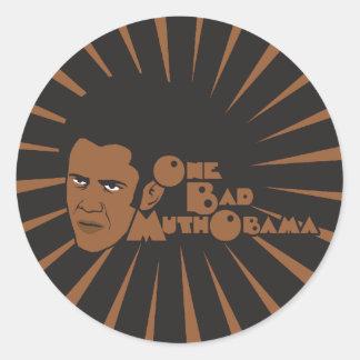 One bad muthaboama classic round sticker
