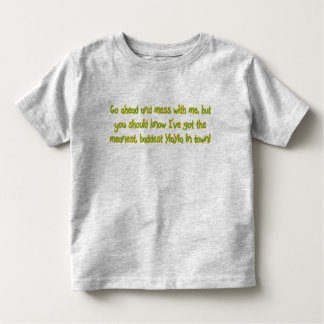 One Bad YiaYia Toddler T-shirt