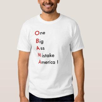 One Big A** Mistake T Shirt