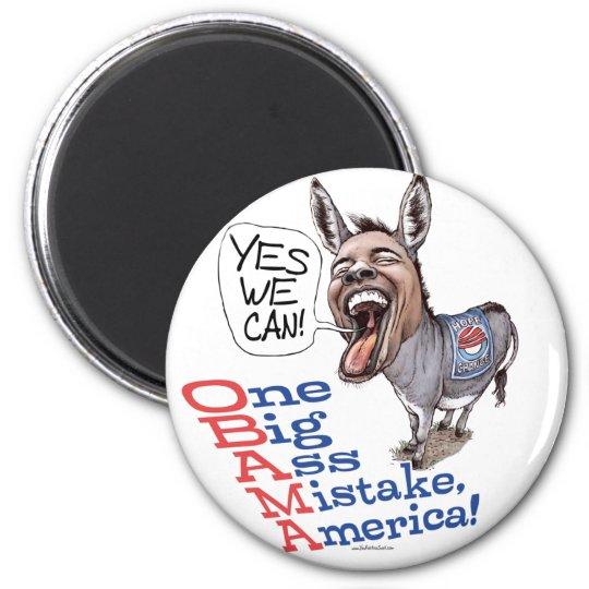 One Big Ass Mistake America Anti Obama Gear Magnet