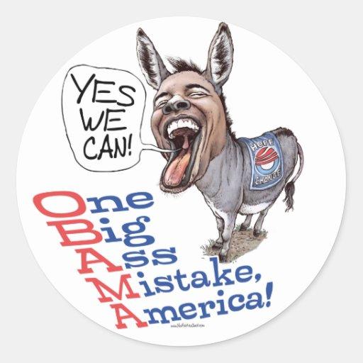 One Big Ass Mistake America Anti Obama Gear Stickers