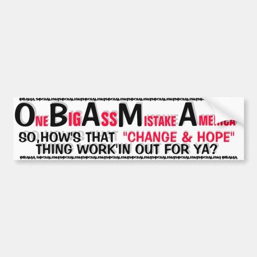 One big ass Mistake America bumper sticker