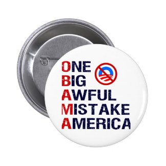 One Big Awful Mistake America Pinback Buttons