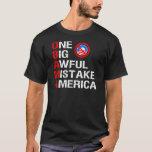 One Big Awful Mistake, America T-Shirt