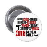 ONE Black Belt 2 KARATE T-SHIRTS & APPAREL 2 Inch Round Button