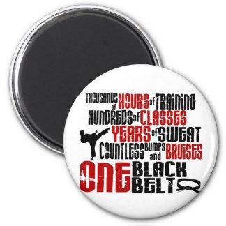 ONE Black Belt 2 KARATE T-SHIRTS & APPAREL Magnet