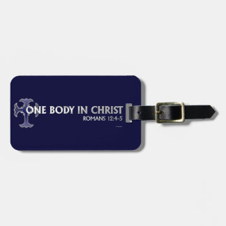 One Body In Christ Bag Tag