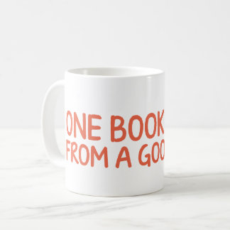 One book away from a good mood coffee mug