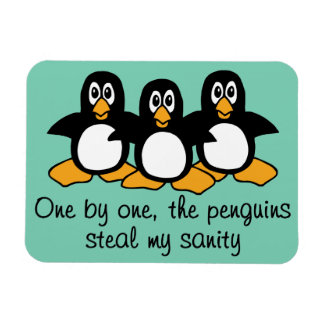 One by One The Penguins Funny Saying Design Magnet