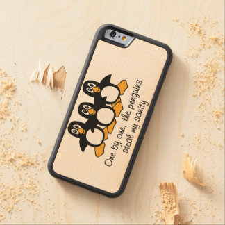 One by One The Penguins Funny Saying Design Carved® Maple iPhone 6 Bumper Case