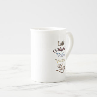 One Cafe Mocha Vodka Valium Latte Please Tea Cup