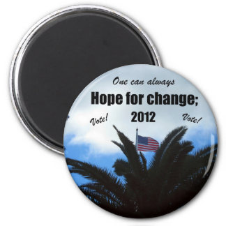One can always hope for change: 2012 magnet
