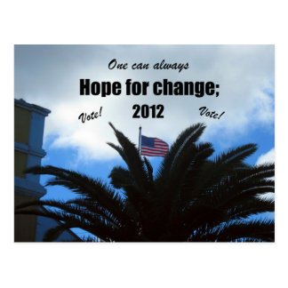 One can always hope for change: 2012 postcard