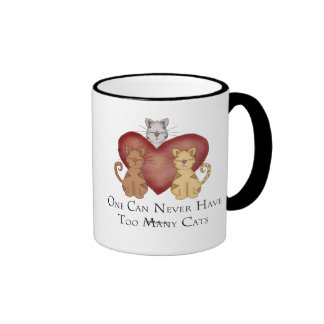 One Can Never Have Too Many Cats Ringer Coffee Mug