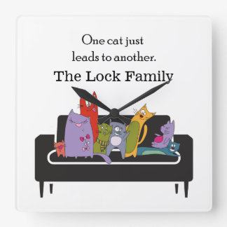 One Cat Just Leads to Another/Personalized Square Wall Clock