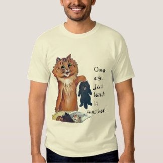 One Cat Leads to Another T-Shirt