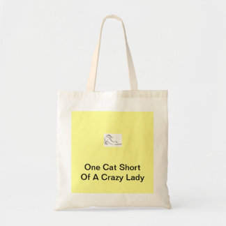 One Cat Short Of A Crazy Lady Budget Tote Bag
