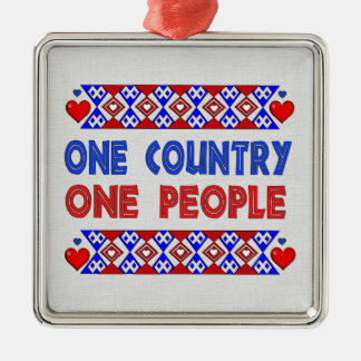 One Country One People Metal Ornament