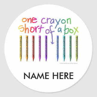ONE CRAYON SHORT OF A BOX CLASSIC ROUND STICKER