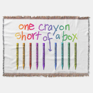ONE CRAYON SHORT OF A BOX THROW BLANKET