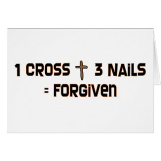 One cross three nails forgiven card