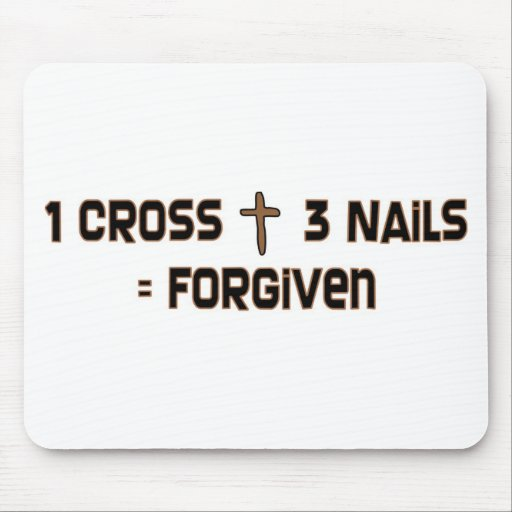 One cross three nails forgiven mouse pad