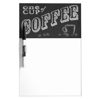 one cup of coffee CHALK ART Dry-Erase Board