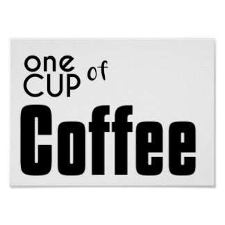 One Cup of Coffee Poster