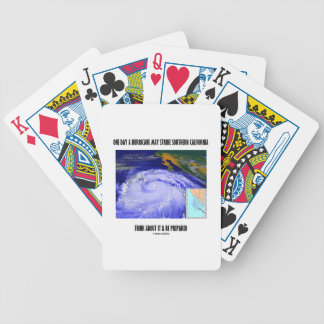 One Day A Hurricane May Strike Southern California Bicycle Playing Cards