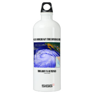 One Day A Hurricane May Strike Southern California SIGG Traveler 1.0L Water Bottle