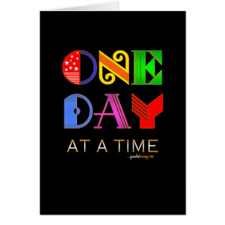 One Day at a Time (12 Step Recovery Program) Card