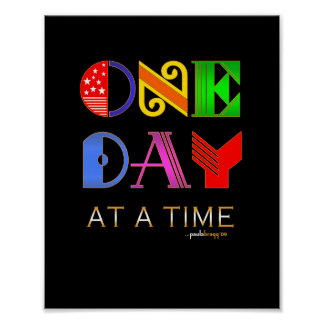 One Day at a Time (12 Step Recovery Program) Poster