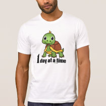 One Day at a Time – (1 Day at a Time Turtle) T-Shirt