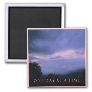 One Day at a Time Blue Pink Sky Magnet