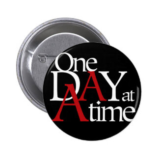 One Day at a Time Pin
