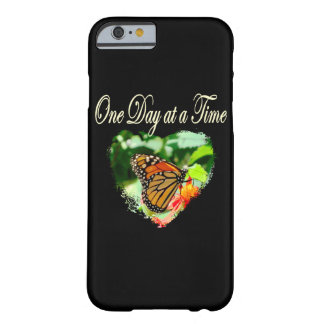 ONE DAY AT A TIME BARELY THERE iPhone 6 CASE