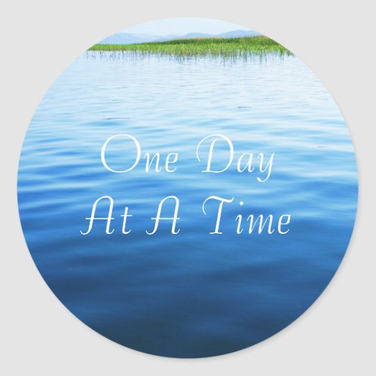 One Day At A Time Classic Round Sticker