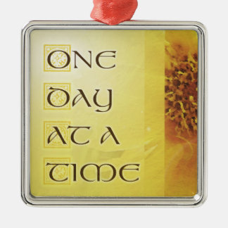 One Day at a Time Coreposis Metal Ornament