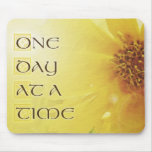 One Day at a Time Coreposis Mouse Pad
