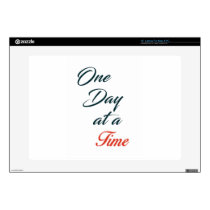 "One Day at a time Decal For 15"" Laptop"